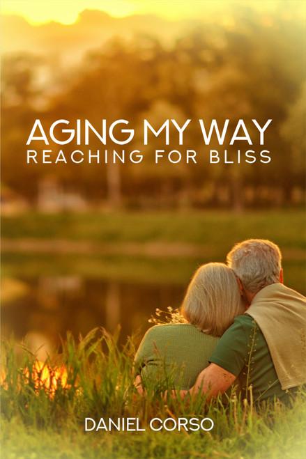 Aging My Way - eBook