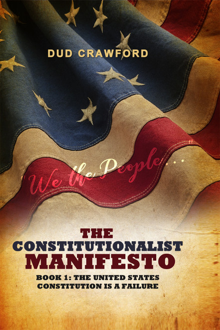 The Constitutionalist Manifesto