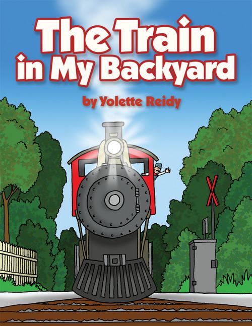 The Train in My Backyard - eBook