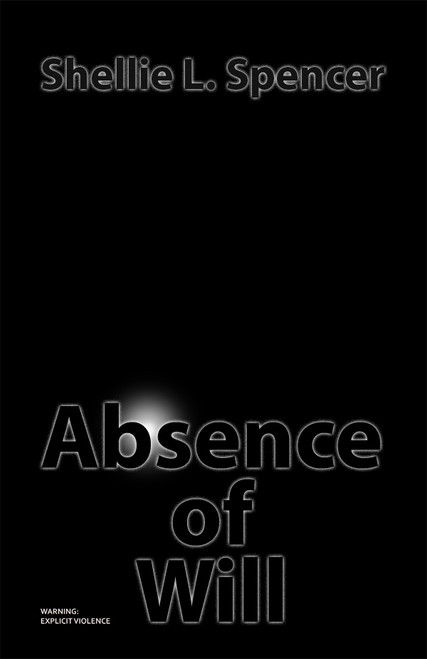 Absence of Will - eBook