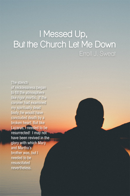 I Messed Up, But the Church Let Me Down - eBook