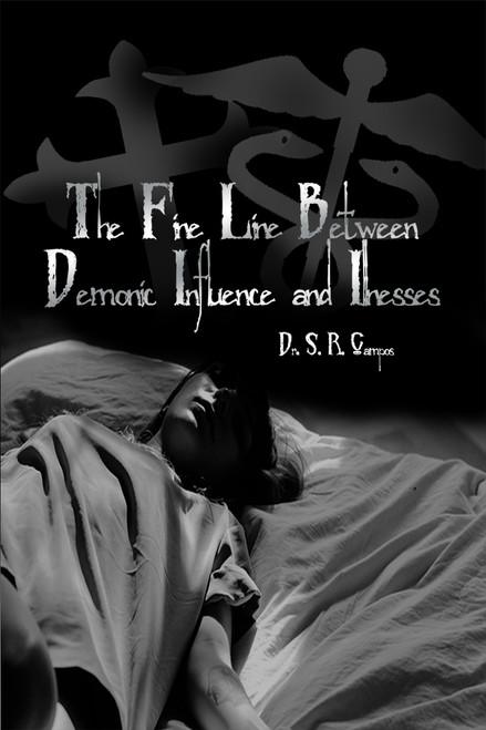 The Fine Line Between Demonic Influence and Illness - eBook