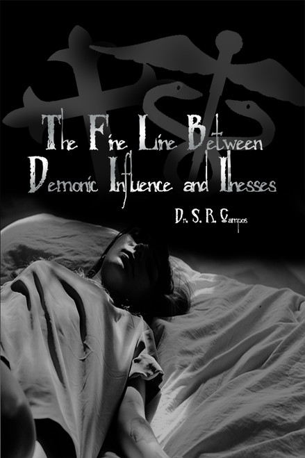 The Fine Line Between Demonic Influence and Illness - eBook