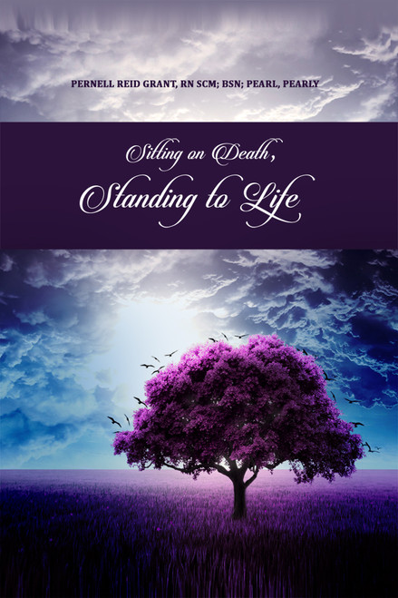 Sitting on Death, Standing to Life - eBook