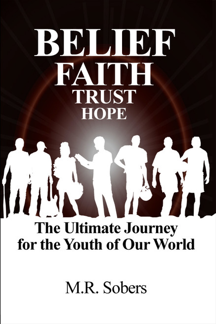 Belief - Faith - Trust - Hope - eBook