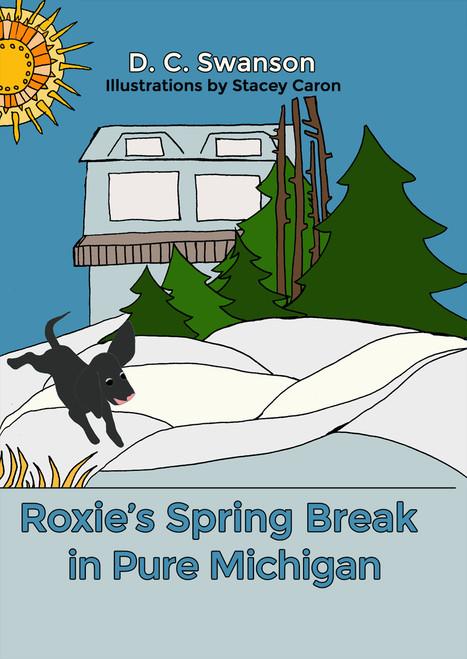 Roxie's Spring Break in Pure Michigan - eBook