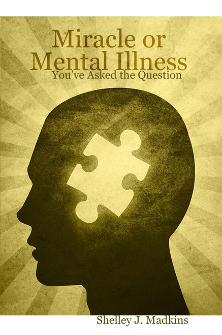 Miracle or Mental Illness - eBook