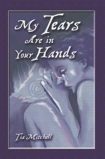 My Tears Are in Your Hands - eBook
