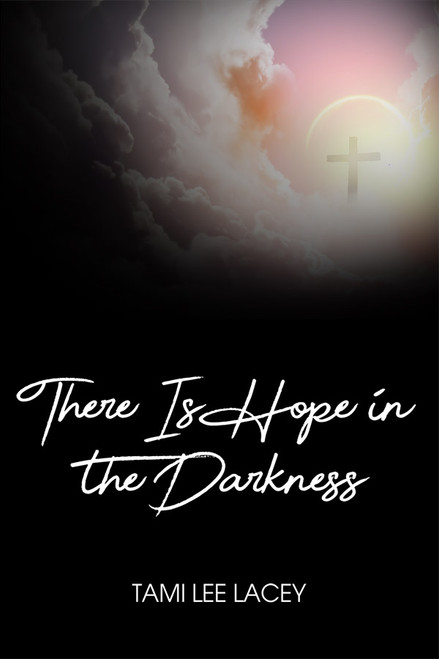 There Is Hope in the Darkness - eBook