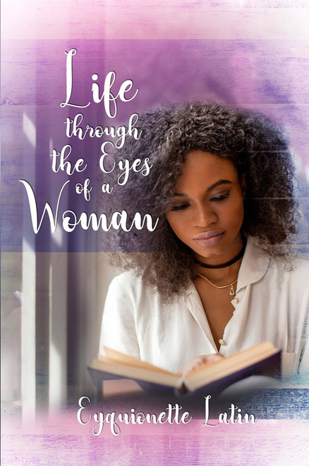 Life through the Eyes of a Woman - eBook