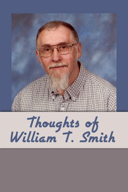 Thoughts of William T. Smith - eBook