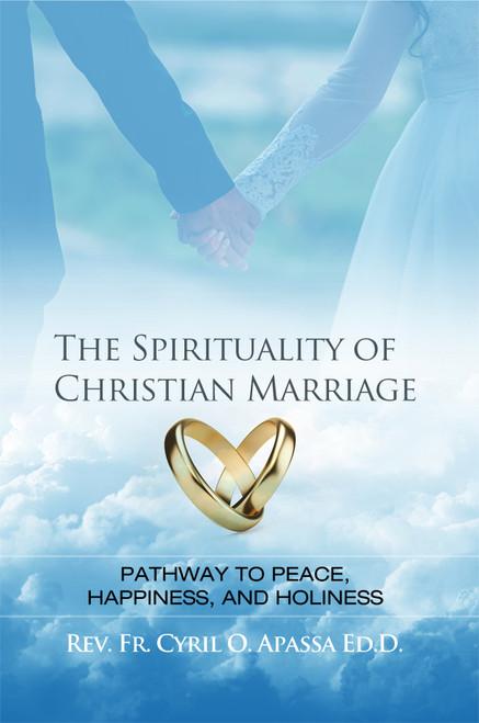 The Spirituality of Christian Marriage - eBook