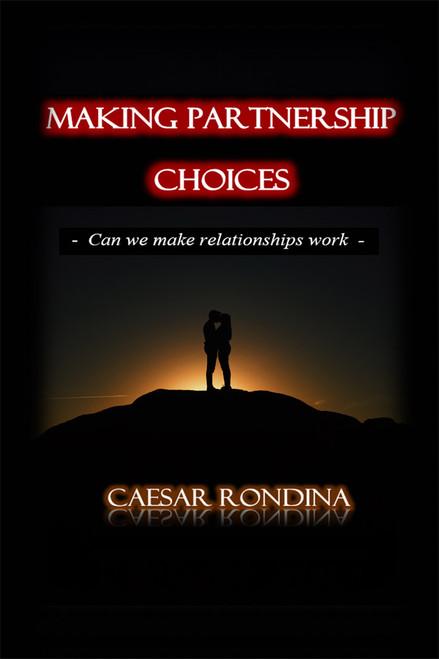 Making Partnership Choices