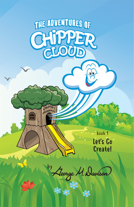 The Adventures of Chipper Cloud - eBook