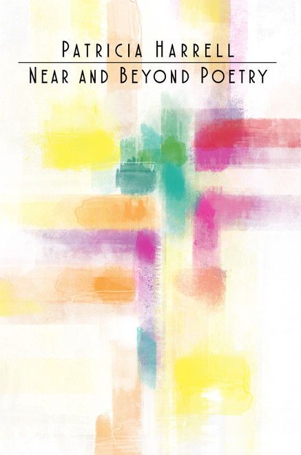 Near and Beyond Poetry - eBook