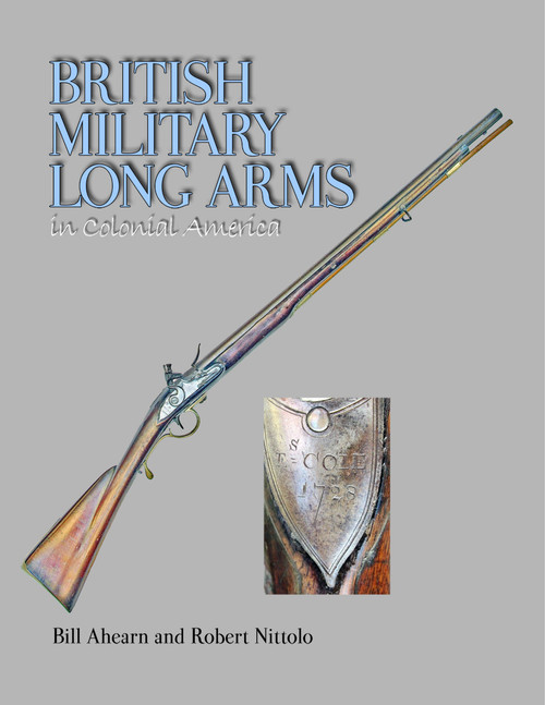 British Military Long Arms in Colonial America -eBook