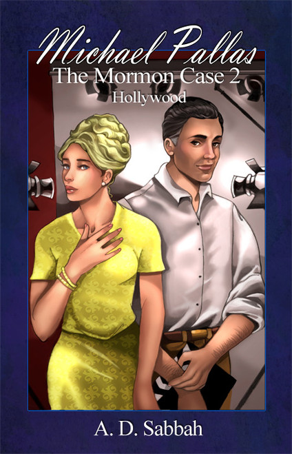 Michael Pallas: The Mormon Case 2 Hollywood - eBook