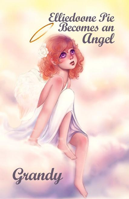 Elliedoone Pie Becomes an Angel - eBook