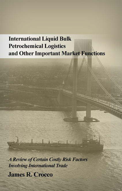 International Liquid Bulk Petrochemical Logistics and Other Important Market Functions - eBook