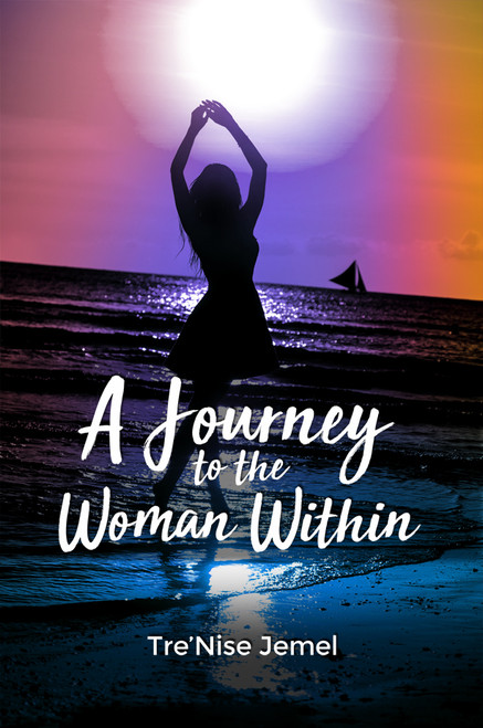 A Journey to the Woman Within