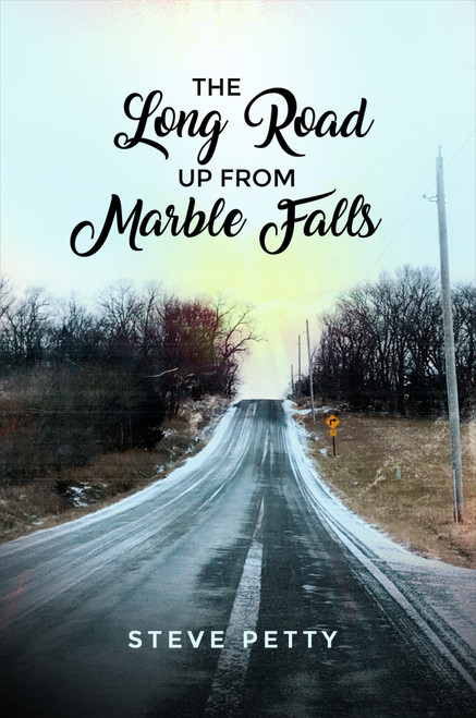 The Long Road Up from Marble Falls - eBook