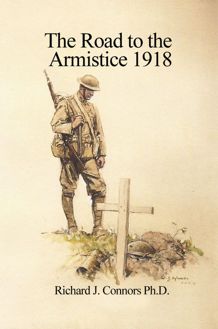 The Road to the Armistice 1918 - eBook