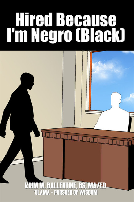 Hired Because I'm Negro (Black) - eBook