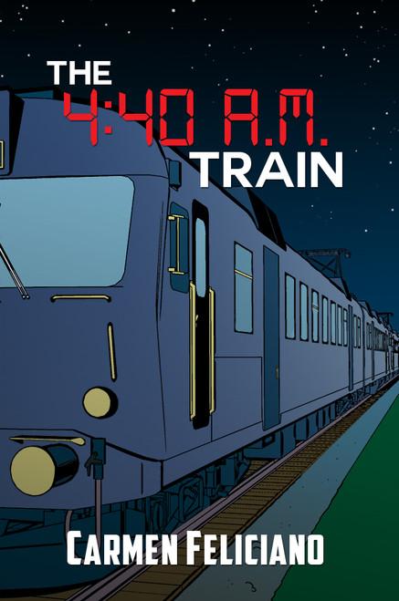 The 4:40 A.M. Train - eBook