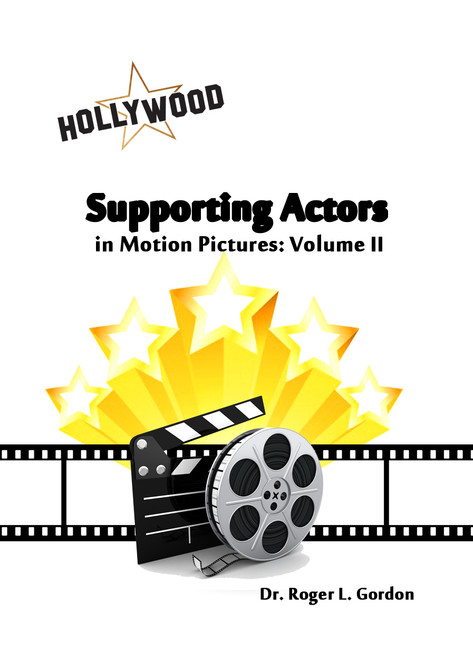 Supporting Actors in Motion Pictures Volume II - eBook