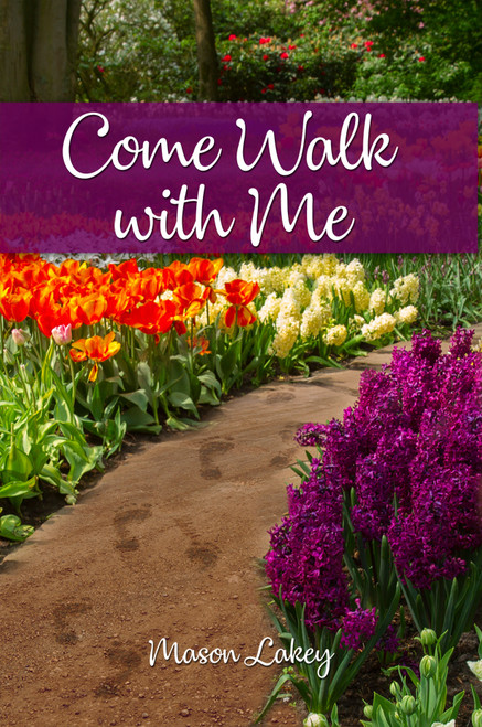Come Walk with Me - eBook