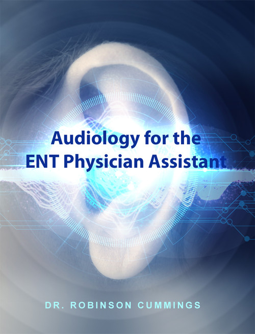 Audiology for the ENT Physician Assistant