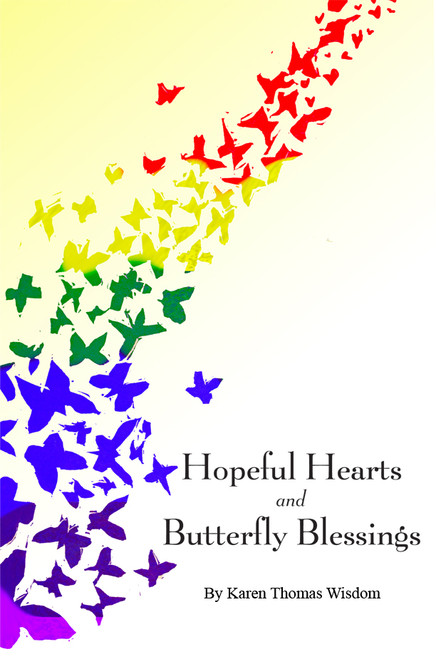 Hopeful Hearts and Butterfly Blessings - eBook