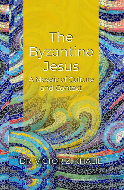 The Byzantine Jesus - eBook