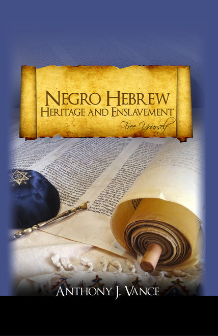 Negro Hebrew Heritage and Enslavement