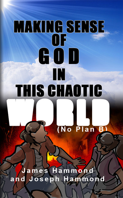 Making Sense of God in this Chaotic World