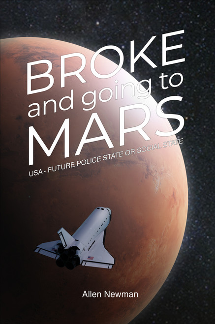 Broke and Going to Mars - eBook