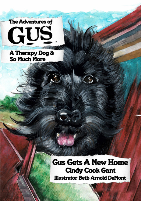 The Adventures of Gus: A Therapy Dog and So Much More