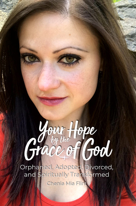 Your Hope by the Grace of God - eBook