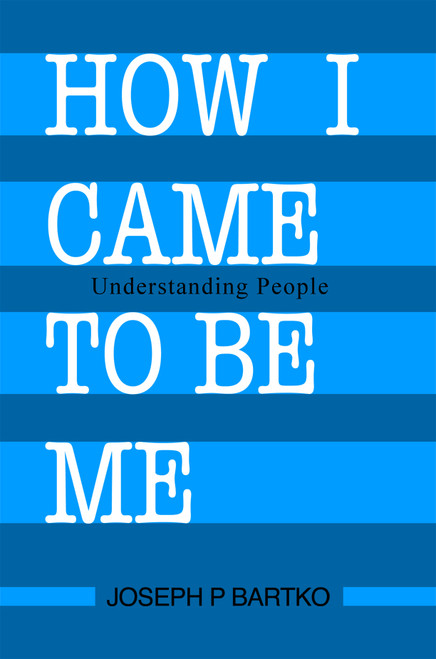 How I Came to Be Me - eBook