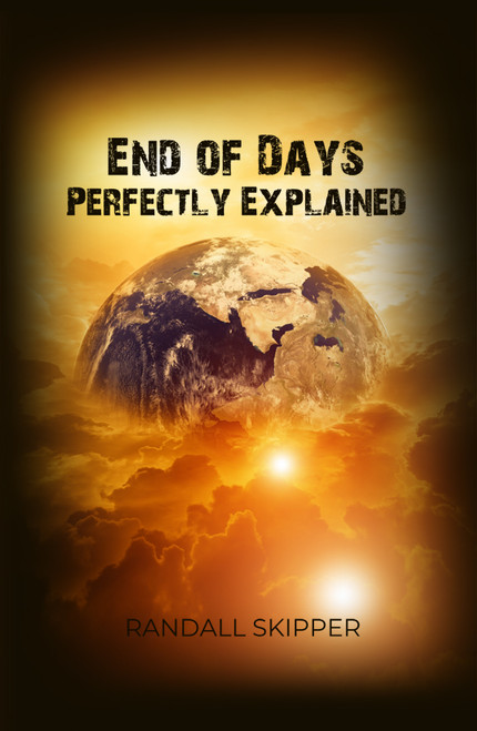 End of Days Perfectly Explained - eBook