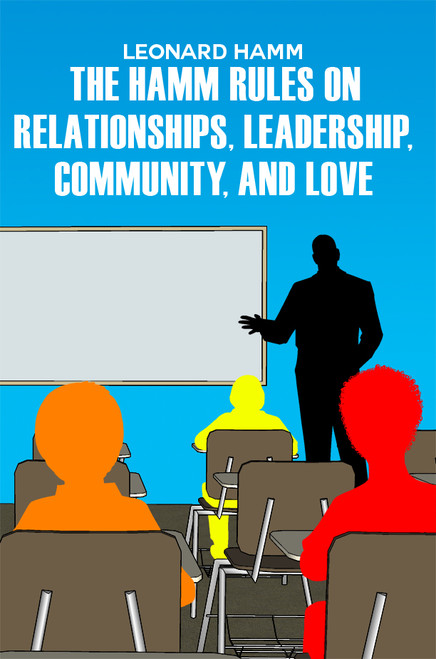 The Hamm Rules on Relationships, Leadership, Community, and Love - eBook