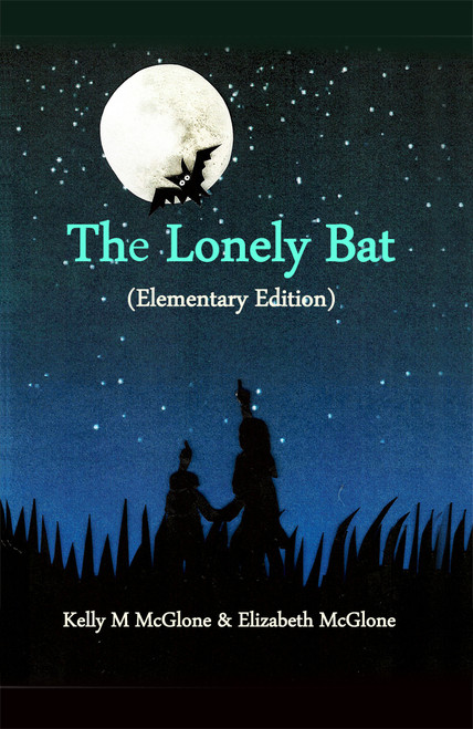 The Lonely Bat (Elementary Edition) - eBook