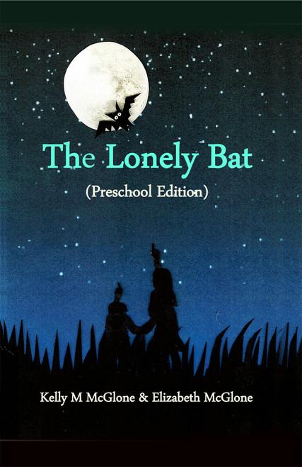 The Lonely Bat (Preschool Edition) - eBook