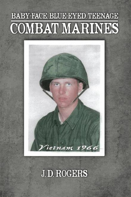 Bay-Face, Blue-Eyes, Teenage Combat marines - eBook