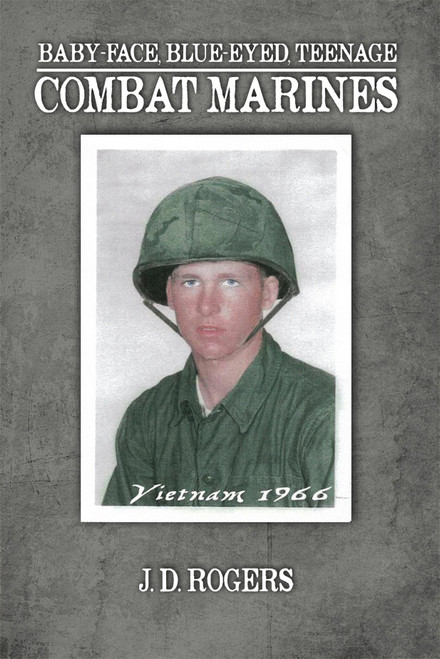 Baby-Face, Blue-Eyed, Teenage Combat Marines