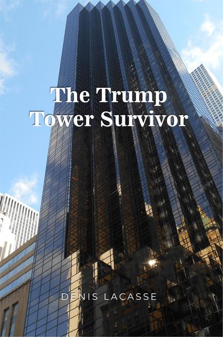 The Trump Tower Survivor - eBook