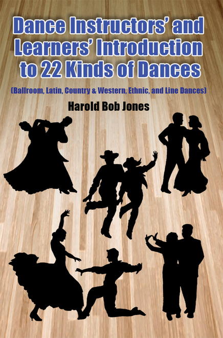 Dance Instructor's and Learners' Introduction to 22 Kinds of Dances