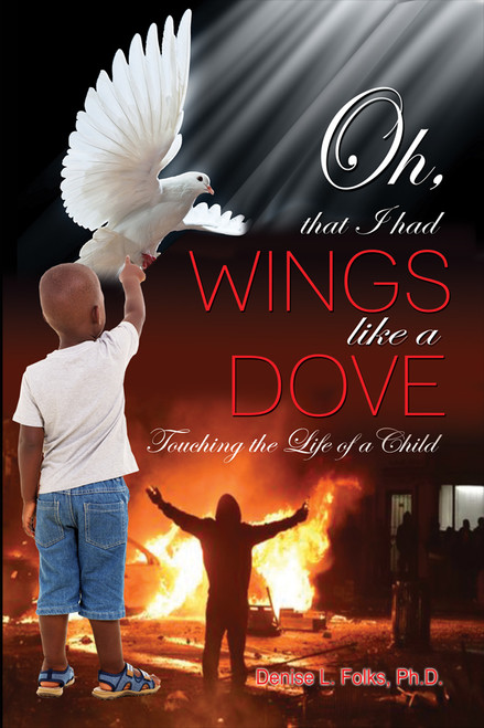 Oh that I had Wings like a Dove