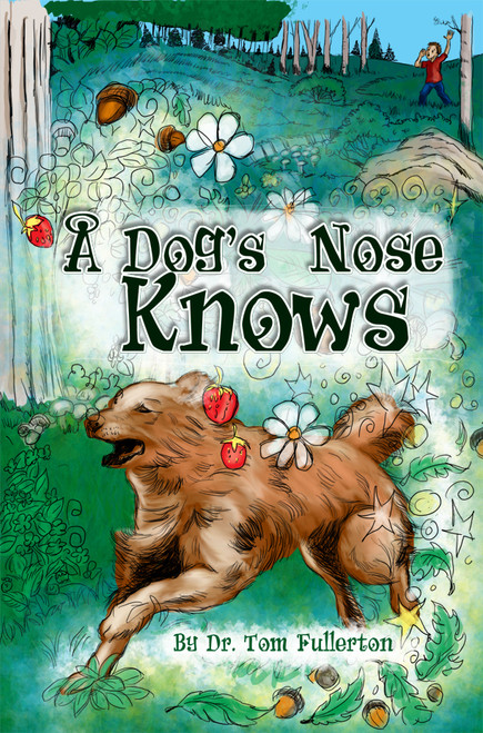 A Dog's Nose Knows - eBook