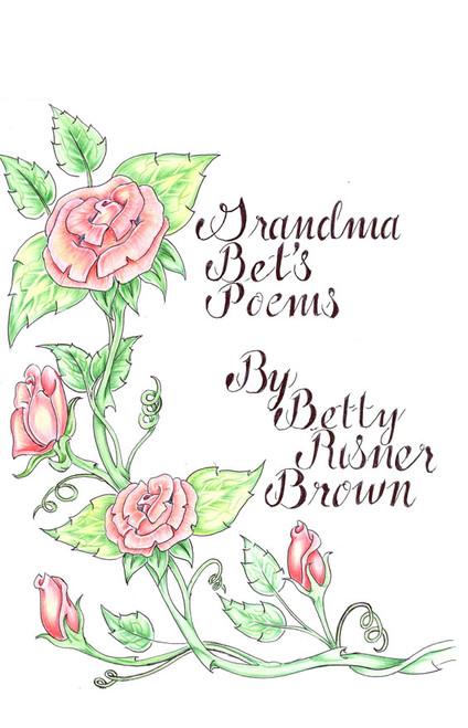 Grandma Bet's Poems